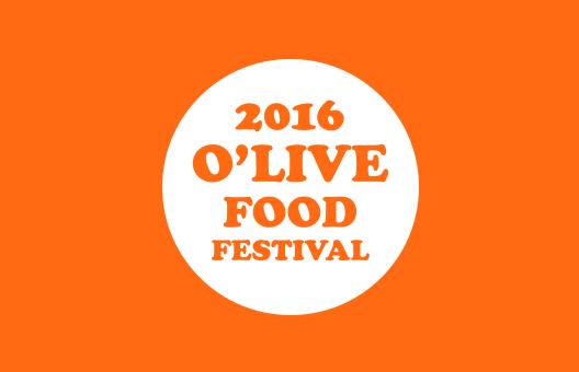 O'LIVE FOOD FESTIVAL