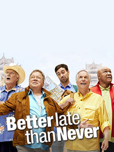 美国版《花样爷爷》NBC《Better Late Than Never》顺利首播!